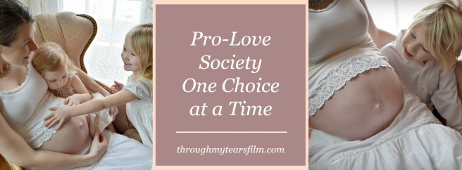 Pro-Love Society One Choice at a Time